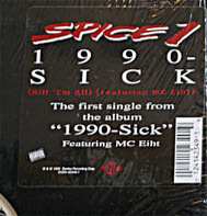 Spice 1 - 1990-Sick (Kill 'Em All)