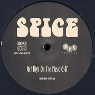 Spice - Get High On The Music