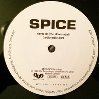 Spice - Never Let You Down Again