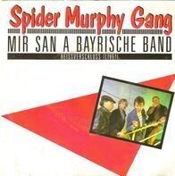 Spider Murphy Gang - Mir San A Bayrische Band / Reissverschluss (Live)