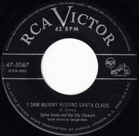 Spike Jones And His City Slickers - I Saw Mommy Kissing Santa Claus