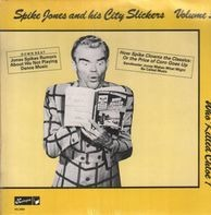 Spike Jones And His City Slickers - Volume 3