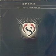 Spike - Never gonna give you up