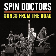 Spin Doctors - Songs From The Road
