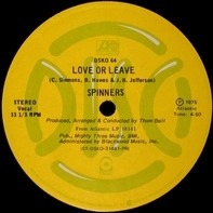 Spinners - Love Or Leave