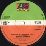 Detroit Spinners - Working My Way Back To You / Disco Ride