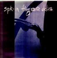 Spk - In Flagrante Delicto