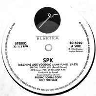 Spk - Machine Age Voodoo (Junk Funk)