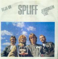 Spliff - Deja Vu / Jerusalem 'Live'
