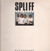 Spliff - Heut' Nacht / Notausgang