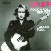 Spliff - rock'n'roll refugee / tooled fool