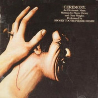 Spooky Tooth / Pierre Henry - Ceremony