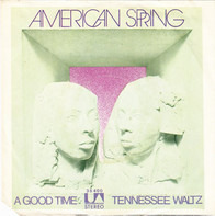 Spring - A Good Time / Tennessee Waltz