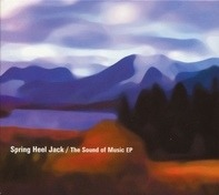 Spring Heel Jack - The Sound Of Music EP