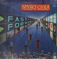 Spyro Gyra Featuring Jay Beckenstein - Fast Forward