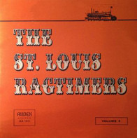 St. Louis Ragtimers - The St. Louis Ragtimers Volume 4