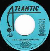Stacey Q - Don't Make A Fool Of Yourself