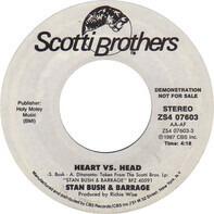 Stan Bush & Barrage - Heart Vs. Head