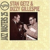 Stan Getz / Dizzy Gillespie - Verve Jazz Masters 25