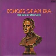 Stan Getz - Echoes Of An Era
