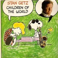Stan Getz - Children of the World