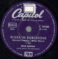 Stan Kenton And His Orchestra - Blues In Burlesque