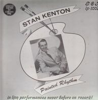 Stan Kenton - Painted Rhythm