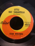 Stan Wolowic And The Polka Chips - Little Hat Tarantella