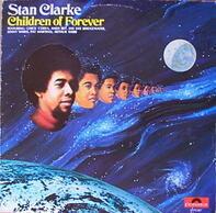 Stan Clarke, Stanley Clarke - Children of Forever