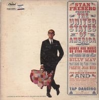 Stan Freberg - Presents The United States Of America, Vol. 1: The Early Years