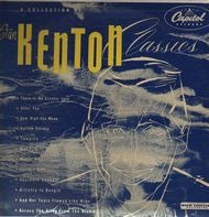 Stan Kenton And His Orchestra - Stan Kenton Classics