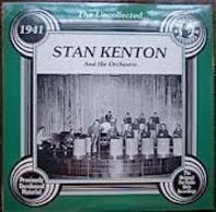 Stan Kenton And His Orchestra - The Uncollected - 1941