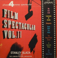 Stanley Black Conducting The London Festival Orchestra And Chorus - Film Spectacular Volume II