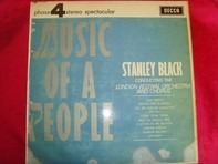 Stanley Black Conducting The London Festival Orchestra - Music of a People