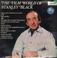 Stanley Black Conducting The London Festival Orchestra And Chorus - The Film World Of Stanley Black
