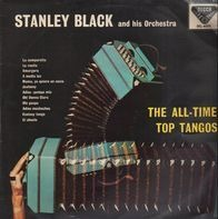 Stanley Black & His Orchestra - The All-Time Top Tangos
