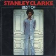 Stanley Clarke - Best Of