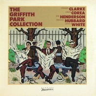Stanley Clarke / Chick Corea / Joe Henderson / Freddie Hubbard / Lenny White - The Griffith Park Collection