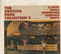 Stanley Clarke / Chick Corea / Joe Henderson / Freddie Hubbard / Lenny White - The Griffith Park Collection 2 In Concert
