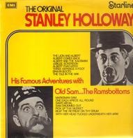 Stanley Holloway - His Famous Adventures With Old Sam And The Ramsbottoms