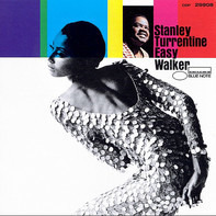 Stanley Turrentine - Easy Walker