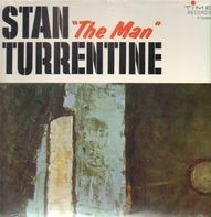 Stanley Turrentine - Stan 'The Man' Turrentine
