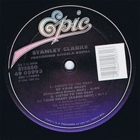 Stanley Clarke - Listen To The Beat Of Your Heart / Where Do We Go