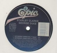 Stanley Clarke & George Duke, The Clarke/Duke Project - Mothership Connection
