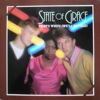 State Of Grace - That's When We'll Be Free