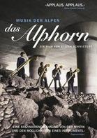 Stefan Schwietert - Das Alphorn