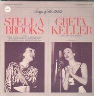 Stella Brooks, Greta Keller - Songs of the 1940's