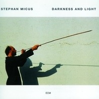 Stephan Micus - Darkness and Light