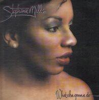 Stephanie Mills - What Cha Gonna Do with My Lovin'