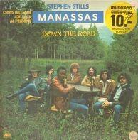 Stephen Stills , Manassas - Down the Road